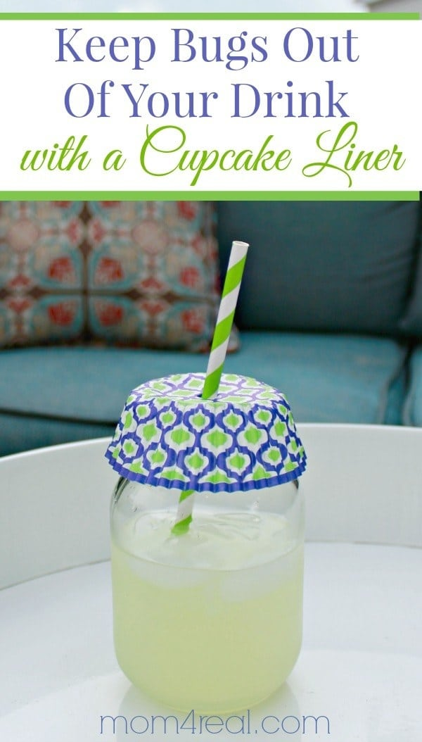 6. Cover your drinks with dollar-store cupcake liners for bug-free sips in the sunshine.