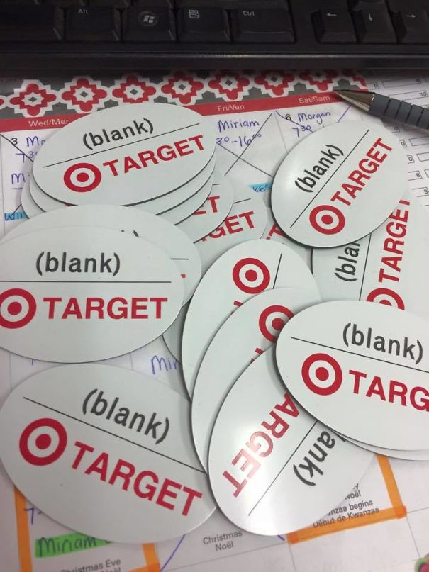 15.Target Ordered Blank Name Badges. So They Got Blank Name Badges
