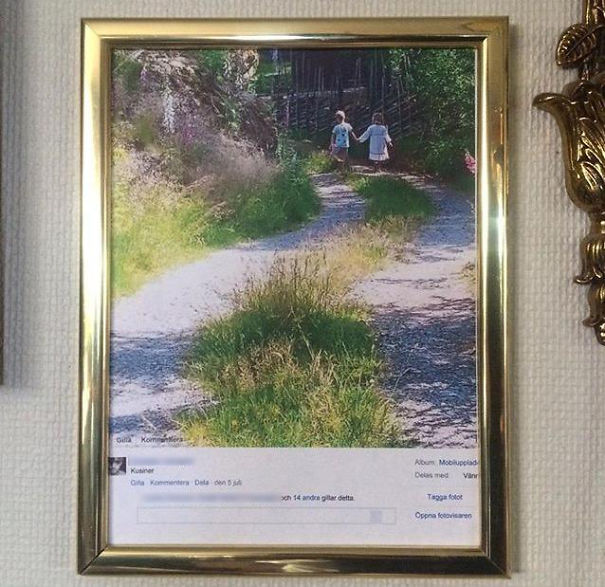 #8 My Friend's Mom Printed And Framed A Picture From Facebook