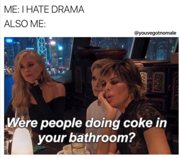 2. On drama: