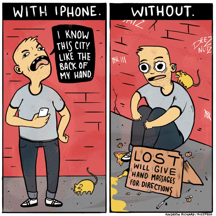 9. You're convinved there was a time when you could do things without a phone, but that time seems long ago.