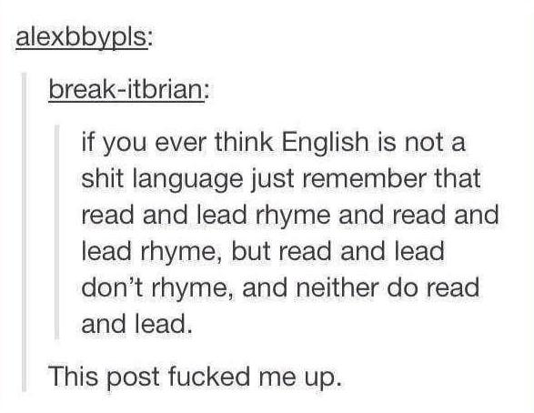 19. Dumb old English: