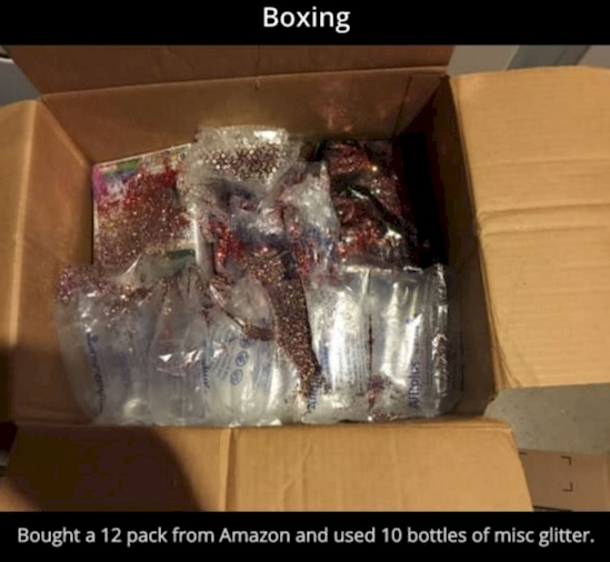 He filled the box with glitter to guarantee that when it was opened it would cause a huge mess.