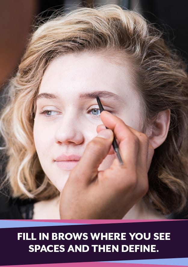 To fill in your brows, start where you see spaces, not in the center.